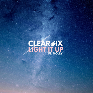 Clear Six - Light It Up (Feat. Molly)
