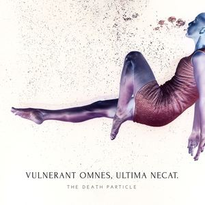 The Death Particle - Vulnerant Omnes, Ultima Necat. (feat. Honora)