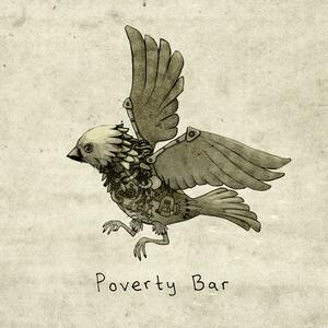 Poverty Bar - Twelve Zeros