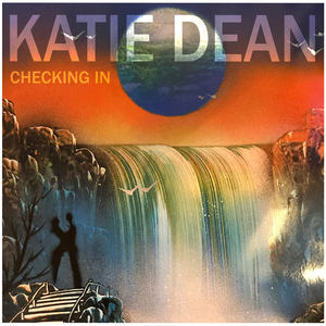 Katie Dean - Checking In