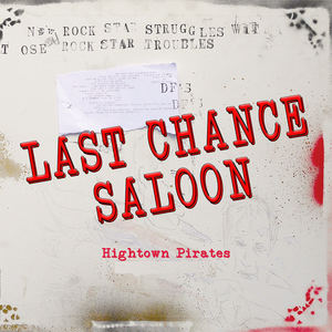 Hightown Pirates - Last Chance Saloon