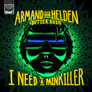 Armand Van Helden - I need a painkiller