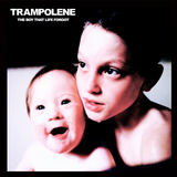 TRAMPOLENE - The Boy That Life Forgot
