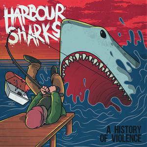Harbour Sharks - Don't Say Revenge