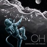 Dancing On Tables - OH