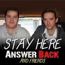 Answer Back - Stay Here