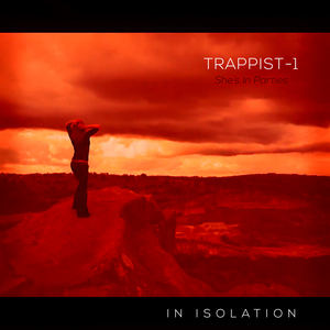 In Isolation - She's In Parties