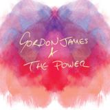 Gordon James And The Power - Gordon James & The Power