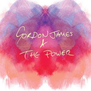 Gordon James And The Power - Through The Trees