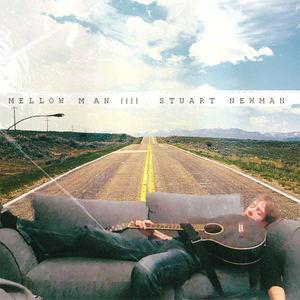 STUART NEWMAN - Mellow Man