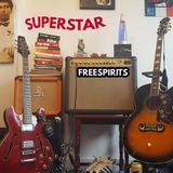 FREESPIRITS - Superstar (Radio Edit Version)