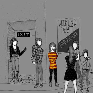 Weekend Debt - Paragon
