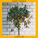 Adam French - Weightless EP