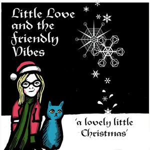 Little Love and the Friendly Vibes - Snowflakes