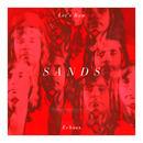 Sands - Let's Run/ Echoes