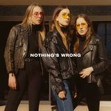 HAIM - Nothing's Wrong