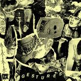 Gestures - Bad Taste EP