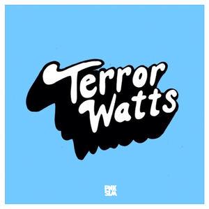 Terror Watts