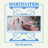 Martha Ffion  - We Make Do