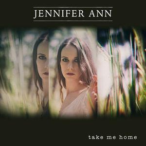 Jennifer Ann - Let Me Love You