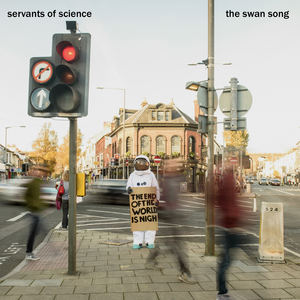 Servants of Science - Burning in the Cold