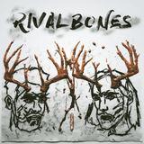 Rival Bones - RIVAL BONES EP