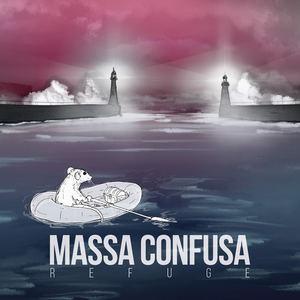 Massa Confusa - Refuge