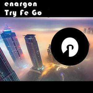 Enargon - Try Fe Go