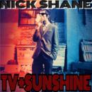 Nick Shane - TV & Sunshine