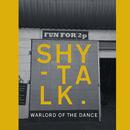 Shy-Talk - Warlord Of The Dance