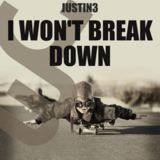 I Won't Break Down (Justin 3)