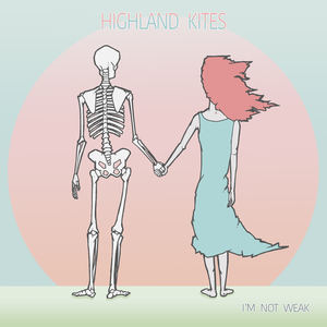 Highland Kites - You'll Never Know