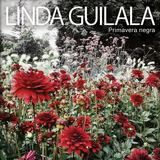 Linda Guilala - Primavera Negra