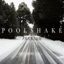 Poolshake - Phantom