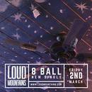 LoudMountains - 8 Ball