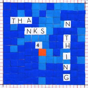 Nilufer Yanya - Thanks 4 Nothing