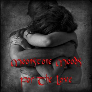 Moonstone Moods - For The Love (Backing)