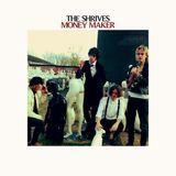 The Shrives - Money Maker
