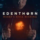 Edenthorn - Heart's Still Beating
