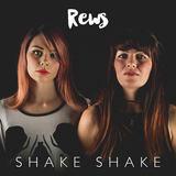 REWS - Shake Shake