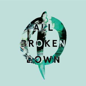 October Drift - All Broken Down