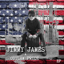 Jimmy James - Jimmy James & Outlaw Pride