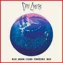 Dan Lyons - Big Moon / 22nd Century Boy