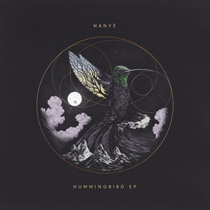 Nányë - Hummingbird Part II