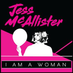 Jess McAllister - I Am A Woman [Freddy Pimms Midnight Remix]