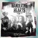 The Wandering Hearts - Wild Silence
