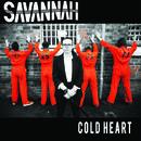 Savannah - Cold Heart