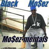 Black Mo$ez - Mo$ez-mentals