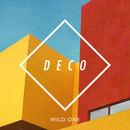 DECO - Wild One