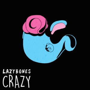Lazybones - I'll Be Gone